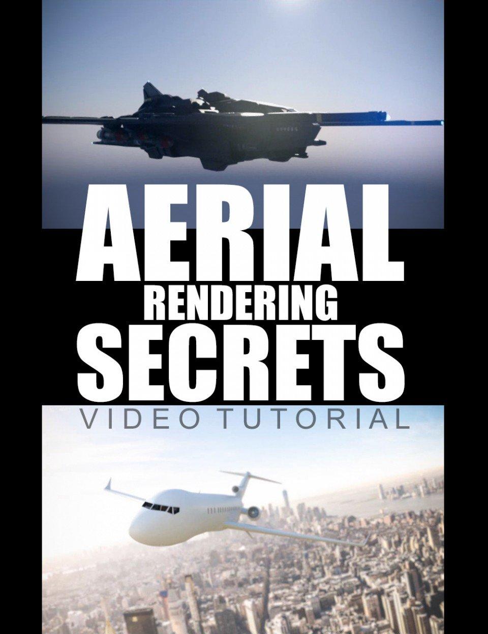 Aerial Rendering Secrets – Video Tutorial_DAZ3D下载站