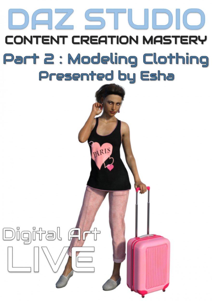 Daz Studio Content Creation Mastery Part 2: Modeling Clothing_DAZ3D下载站