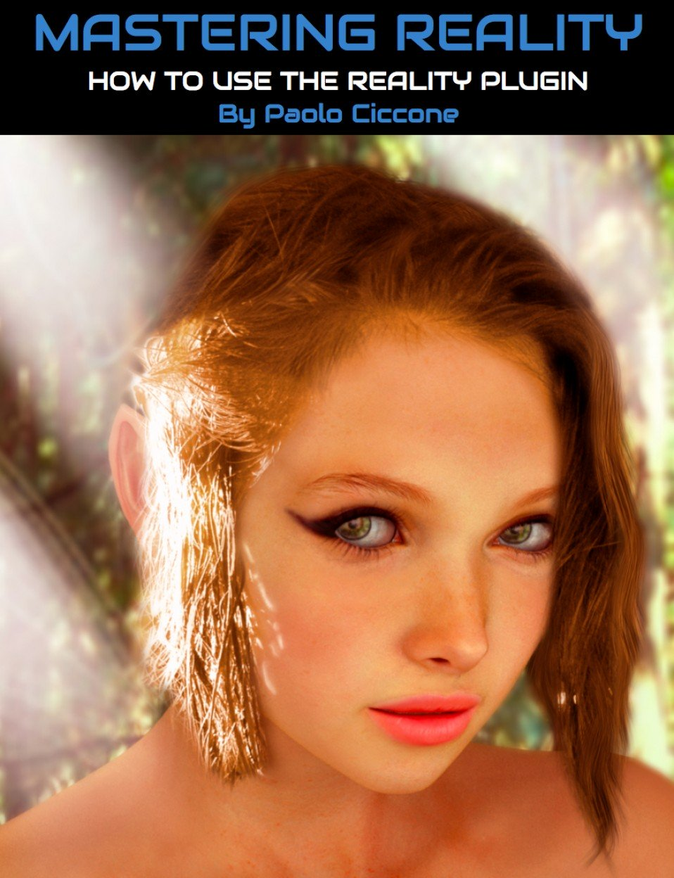Mastering the Reality Plugin for Photo Realistic Images_DAZ3D下载站