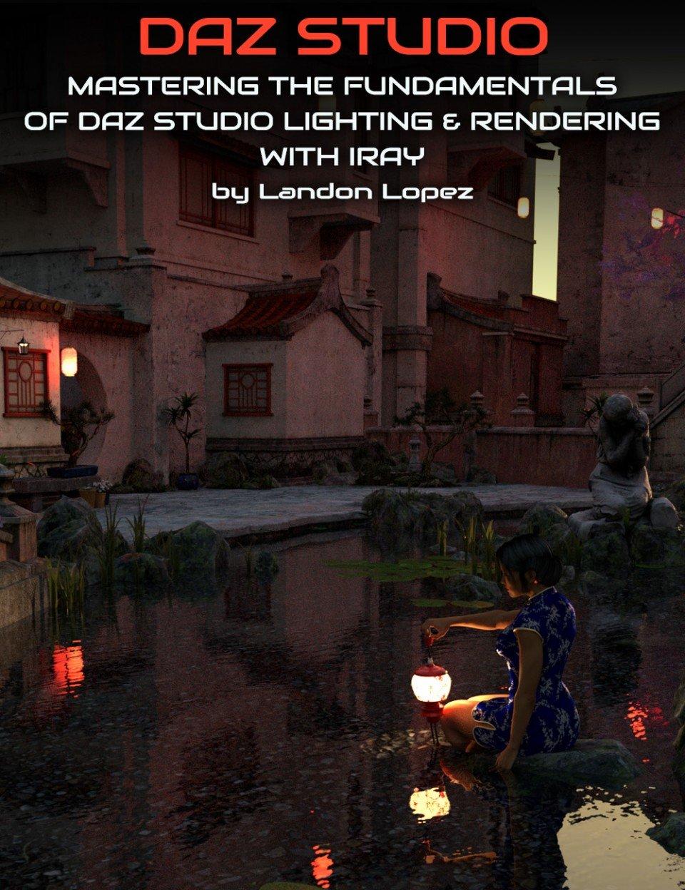 Mastering the Fundamentals of Iray Lighting and Rendering_DAZ3D下载站